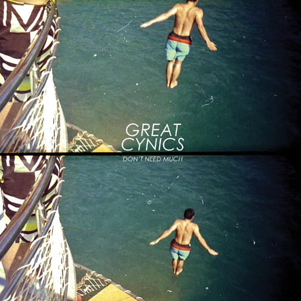 GREAT CYNICS - Don't Need Much CDLP (2011)