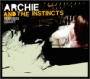 ARCHIE AND THE INSTINCTS : Burning Heart CDep